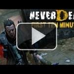 Los primeros diez minutos de NeverDead