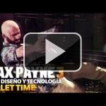 Y por fin Max Payne 3 nos enseña bien su tiempo bala