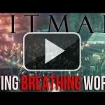 Hitman Absolution tiene un mundo vivo y que respira