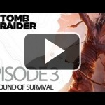 Publicado el tercer episodio de The Final Hours of Tomb Raider