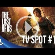 El anuncio para televisión de The Last of Us no ayuda a calmar las ansias