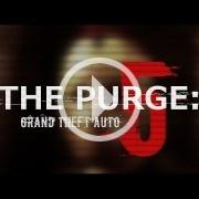 The Purge y GTA V se fusionan en un tráiler magnífico