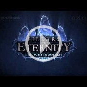 E3 2015: The White March es la primera expansión de Pillars of Eternity