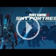Just Cause 3 crece con Sky Fortress