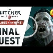 El nuevo vídeo de The Witcher 3: Blood and Wine es oscuro como los cojones de un grillo