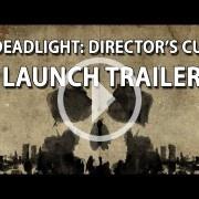 Tráiler de lanzamiento de Deadlight: Director's Cut