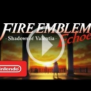Nuevo tráiler de Fire Emblem Echoes: Shadows of Valentia