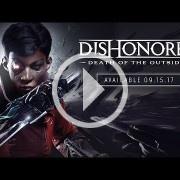 E3 2017: Anunciado Dishonored: Death of the Outsider