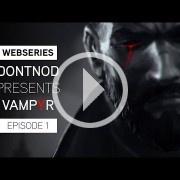 Dontnod estrena webserie sobre la creación de Vampyr