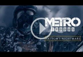 El nuevo tráiler cinemático de Metro Exodus es una maravillosa pesadilla