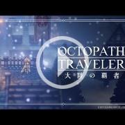 Anunciado Octopath Traveler: Champions of the Continent, una precuela para móviles