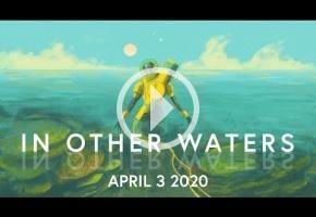 In Other Waters, el juego sobre explorar un océano extraterrestre, se publicará el 3 de abril