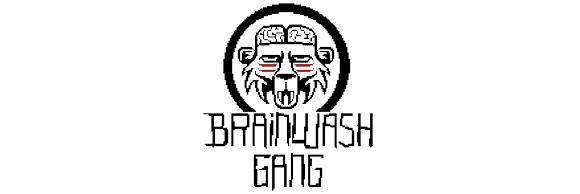 Brainwash Gang: Ni tirar comida ni hacerse rico