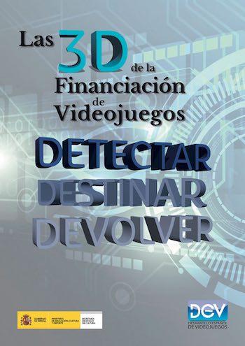 Ya disponible Las 3D de la Financiación de Videojuegos, el nuevo informe de DEV